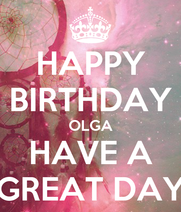 Happy Birthday Olga