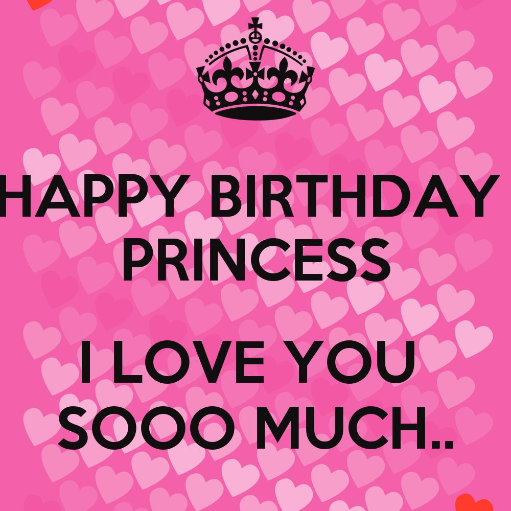 HAPPY BIRTHDAY PRINCESS I LOVE YOU SOOO MUCH.. Poster