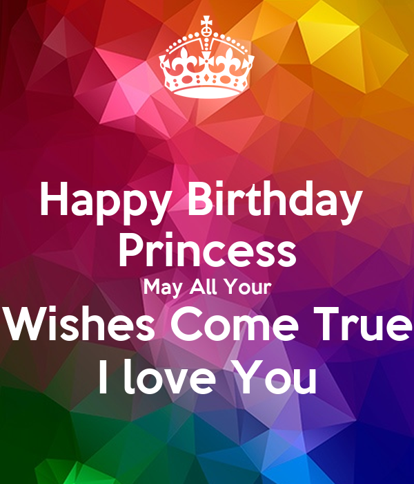 Happy Birthday Princess May All Your Wishes Come True I