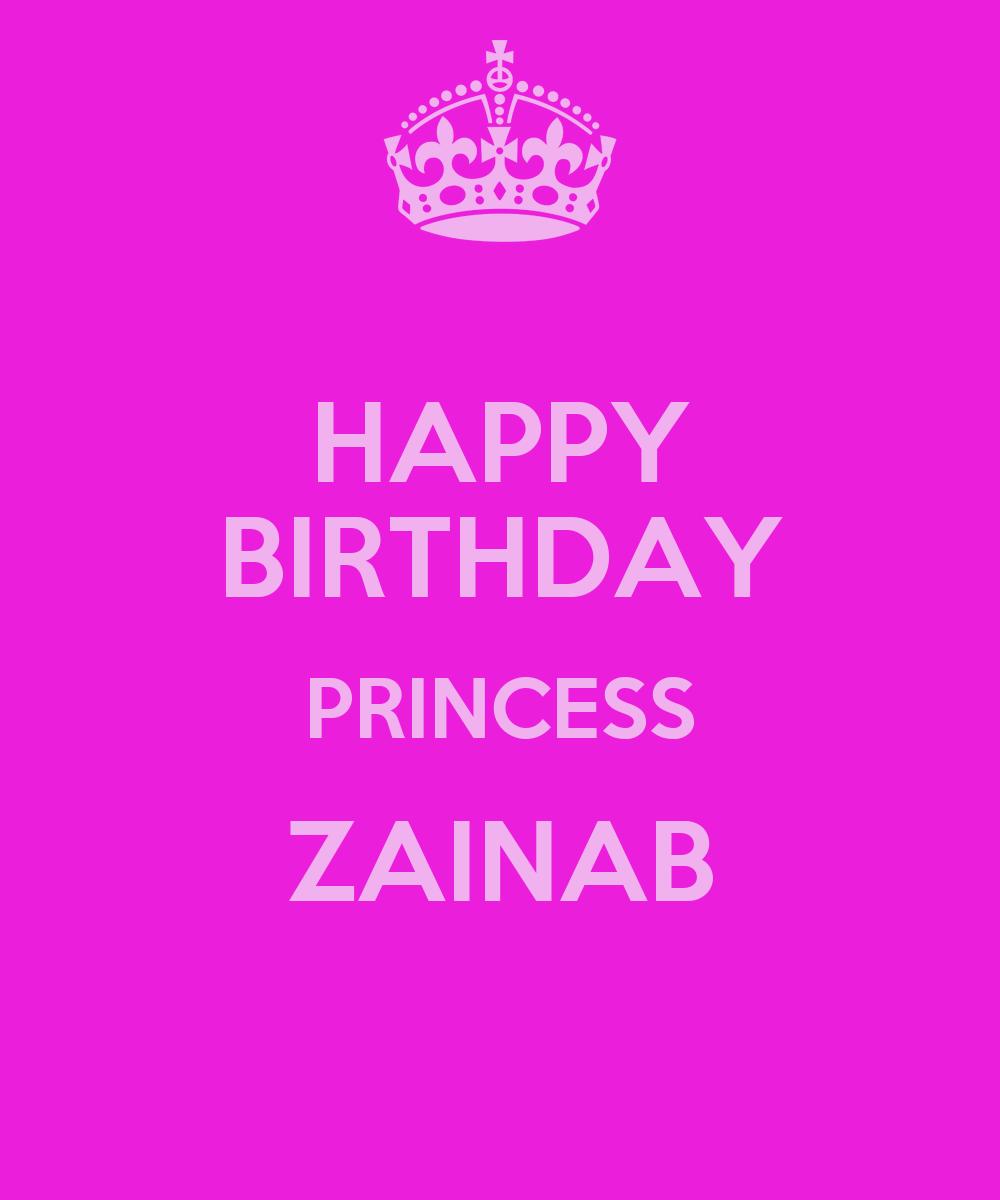 HAPPY BIRTHDAY PRINCESS ZAINAB Poster
