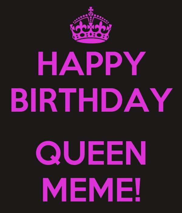 Happy Birthday Queen Meme Poster Gloria Keep Calm O Matic