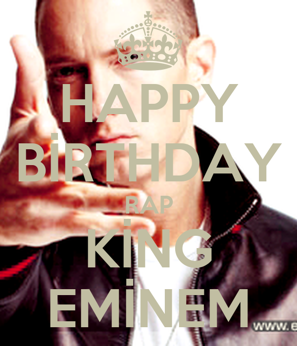 HAPPY BİRTHDAY RAP KİNG EMİNEM Poster