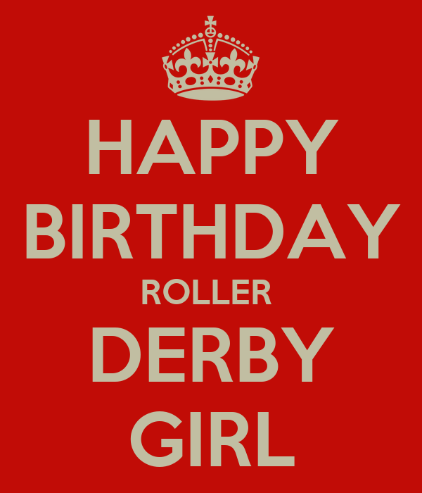 Happy Birthday Roller Derby Girl Poster Aidee Keep