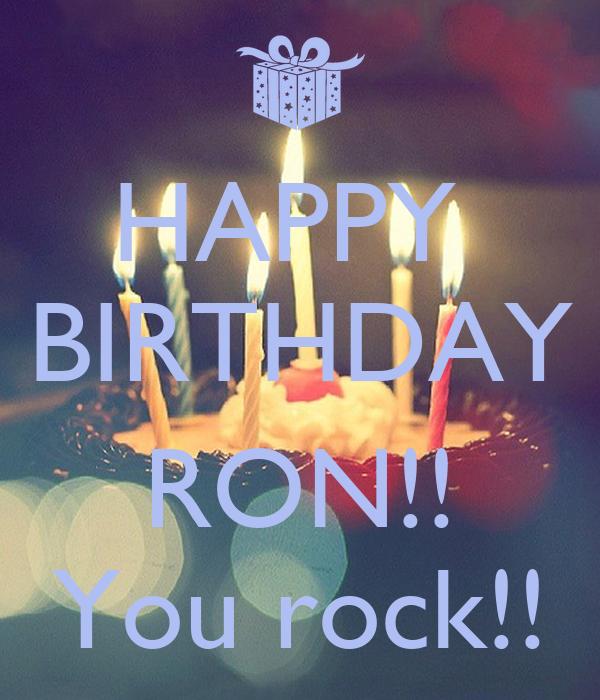 HAPPY BIRTHDAY RON!! You rock!! Poster Kim Keep Calm-o ...