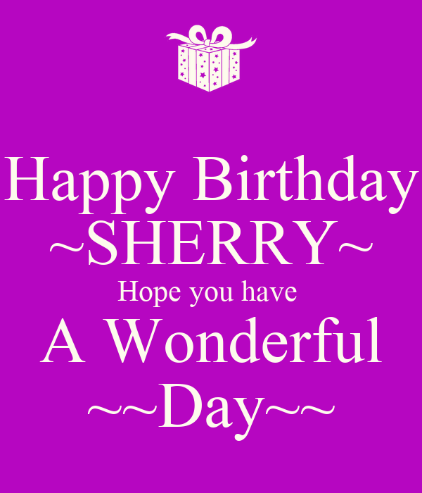 happy-birthday-sherry-hope-you-have-a-wo