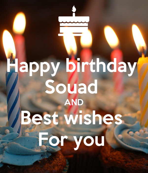 happy birthday souad and best wishes for you