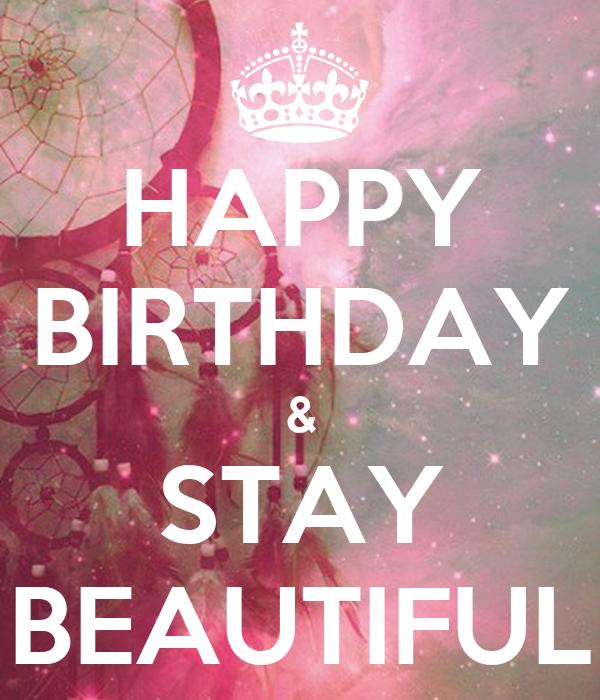 HAPPY BIRTHDAY & STAY BEAUTIFUL Poster