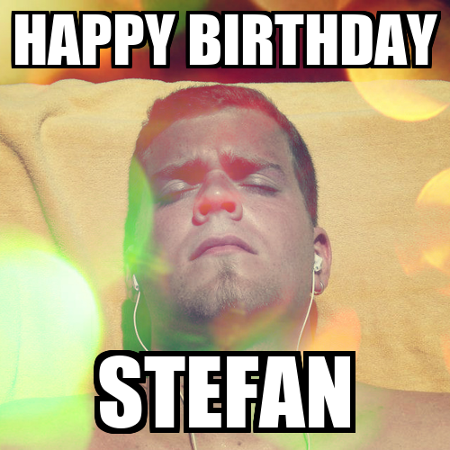 happy birthday stefan poster panne keep calm o matic. Black Bedroom Furniture Sets. Home Design Ideas