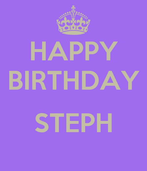 happy birthday steph