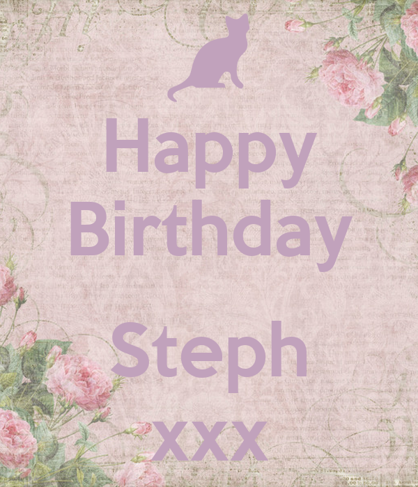 Happy Birthday Steph Xxx Plakat Lisa Keep Calm-O-Matic-6740
