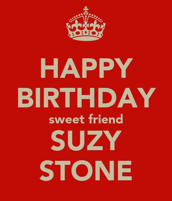 HAPPY BIRTHDAY Sweet Friend SUZY STONE Poster