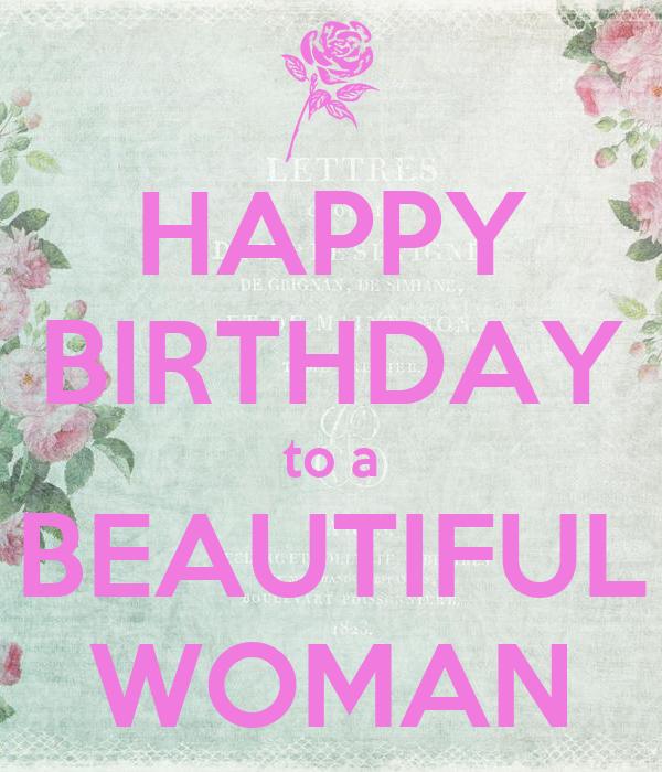 happy birthday to a beautiful woman HAPPY BIRTHDAY to a BEAUTIFUL WOMAN Poster | Diana | Keep Calm o Matic happy birthday to a beautiful woman