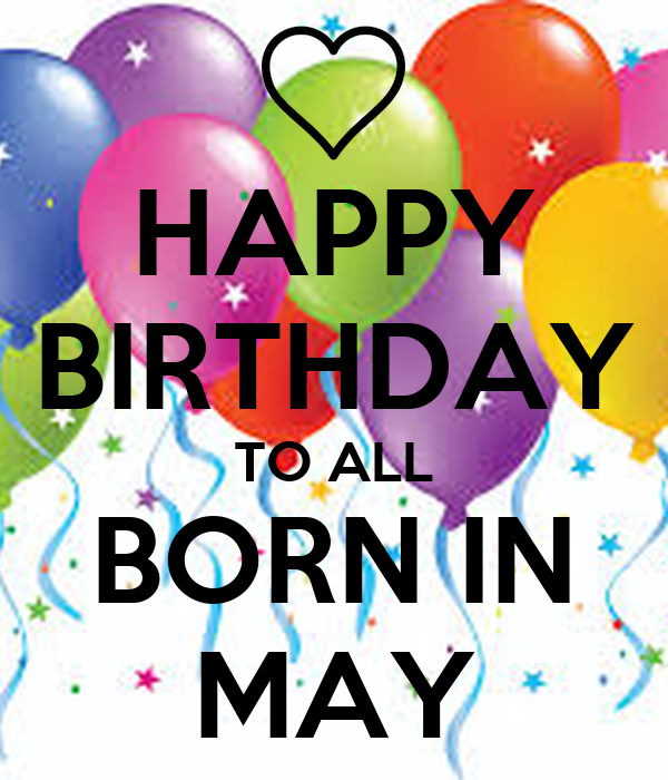 Miraculous Happy Birthday To All Born In May Poster Bonika Keep Calm O Matic Personalised Birthday Cards Bromeletsinfo