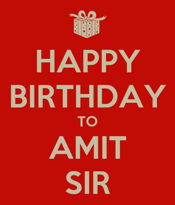 Birthday Cake For Amit Sir : HAPPY BIRTHDAY TO AMIT SIR Poster Gaurav Keep Calm-o-Matic