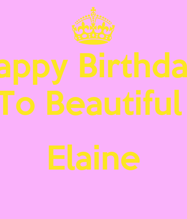 Happy Birthday To Beautiful Elaine Poster Chris Keep Calm O Matic