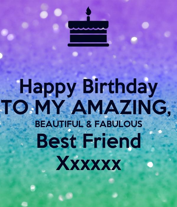 My Amazing: Happy Birthday TO MY AMAZING, BEAUTIFUL & FABULOUS Best