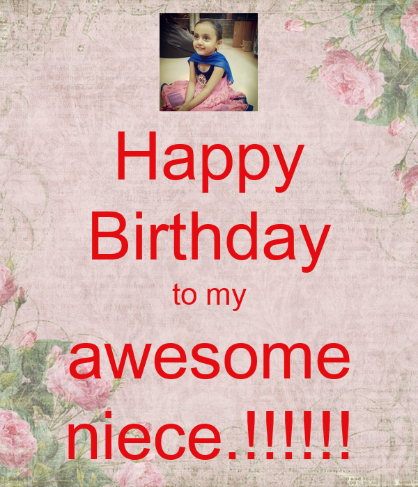Happy Birthday To My Niece Quotes: Awesome Happy Birthday Quotes. QuotesGram
