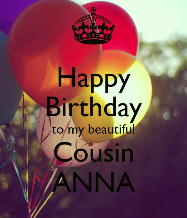Happy Birthday To My Beautiful Cousin ANNA Poster