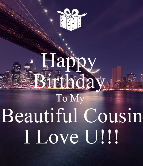 Happy Birthday To My Beautiful Cousin I Love U!!! Poster