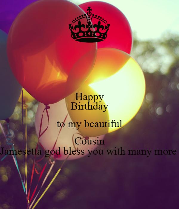 Happy Birthday To My Beautiful Cousin Jamesetta God Bless