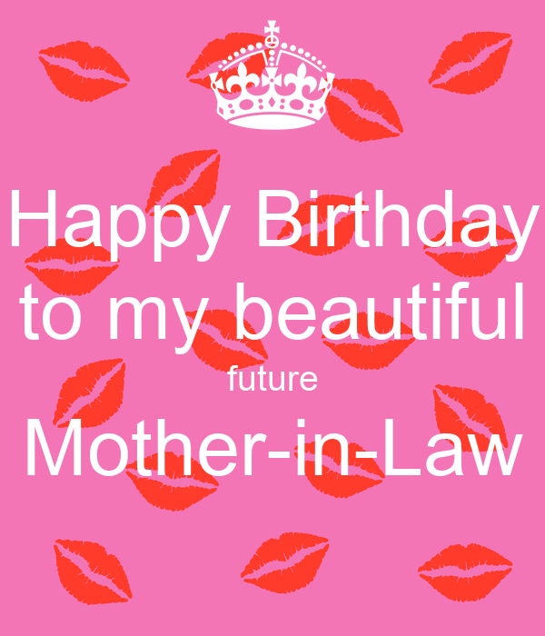 Happy Birthday To My Beautiful Future Mother-in-Law Poster