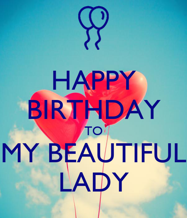 HAPPY BIRTHDAY TO MY BEAUTIFUL LADY Poster