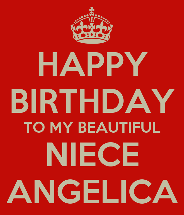 HAPPY BIRTHDAY TO MY BEAUTIFUL NIECE ANGELICA Poster
