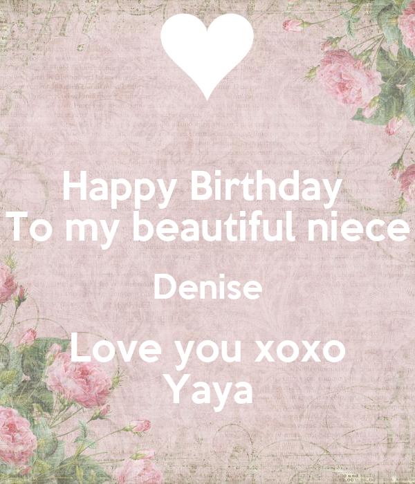 Happy Birthday To My Beautiful Niece Denise Love You Xoxo