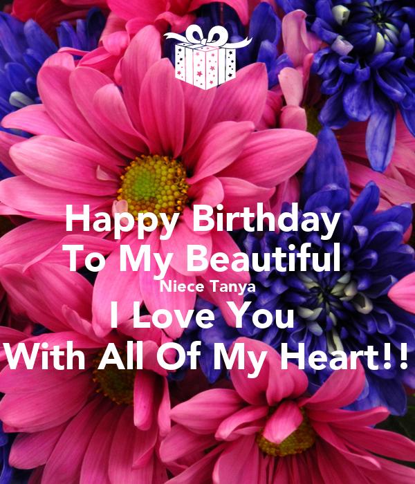 Happy Birthday To My Beautiful Niece Tanya I Love You With