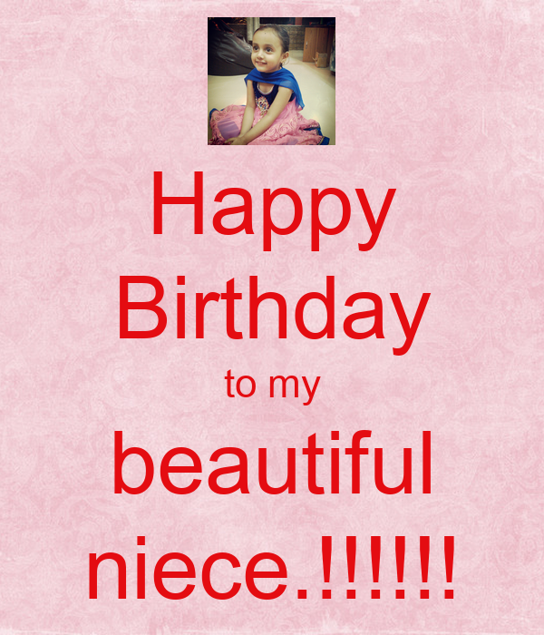 Happy Birthday To My Niece Quotes: My Beautiful Niece Quotes. QuotesGram