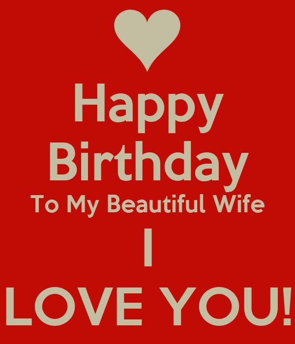 happy birthday to my beautiful wife i love you