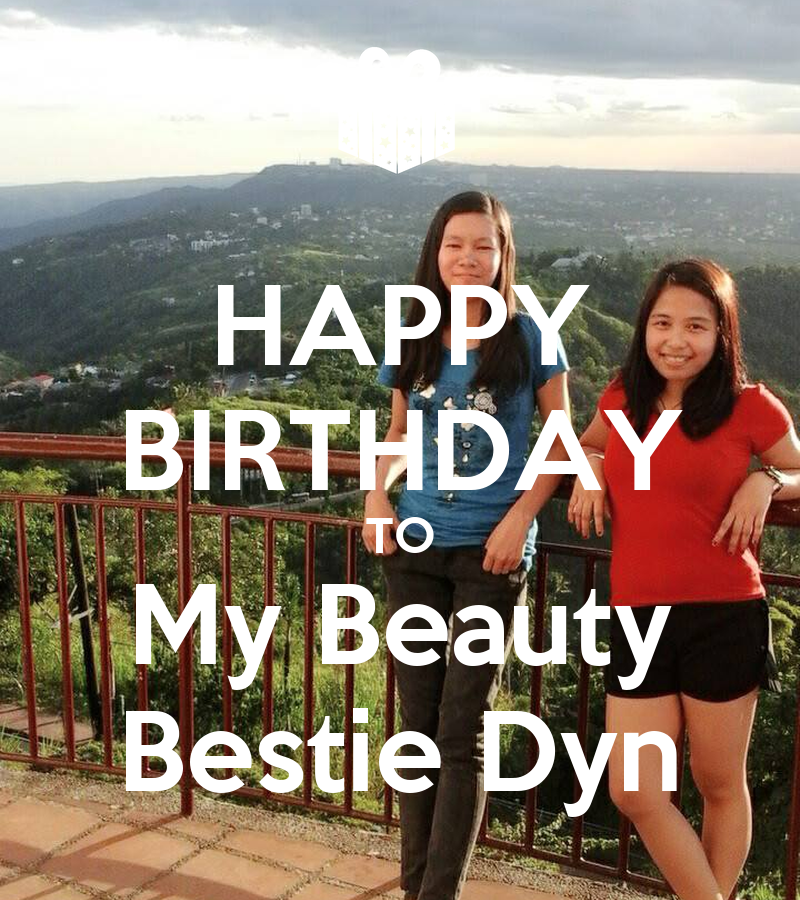 HAPPY BIRTHDAY TO My Beauty Bestie Dyn Poster
