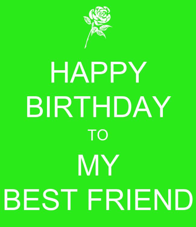 HAPPY BIRTHDAY TO MY BEST FRIEND Poster