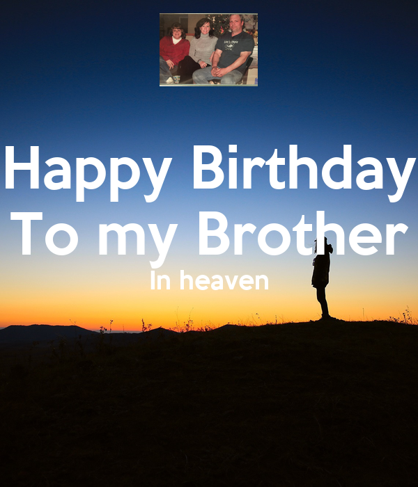 Happy Birthday To My Brother In Heaven Poster