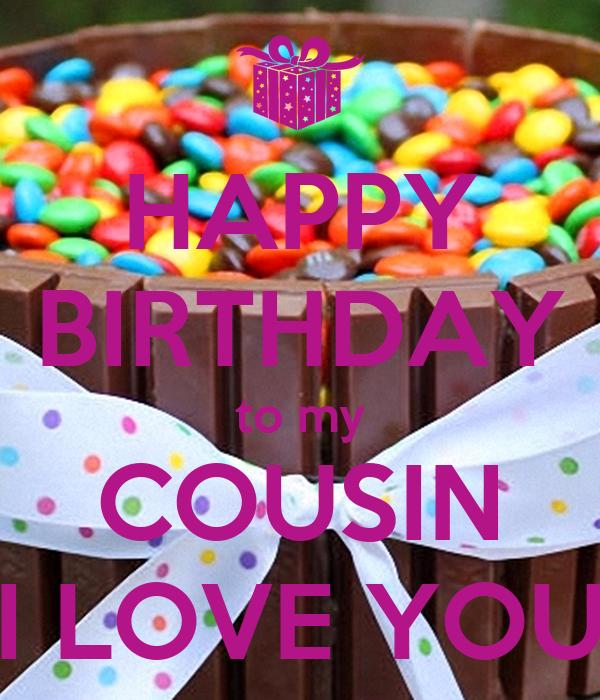 Happy Birthday To My Cousin I Love You Poster Sariita Keep Calm