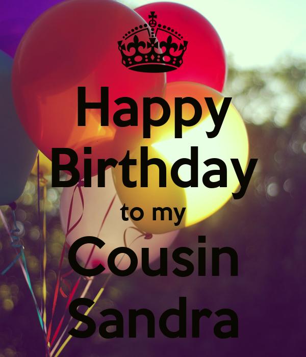 Happy Birthday To My Cousin Sandra Poster Teepee Keep