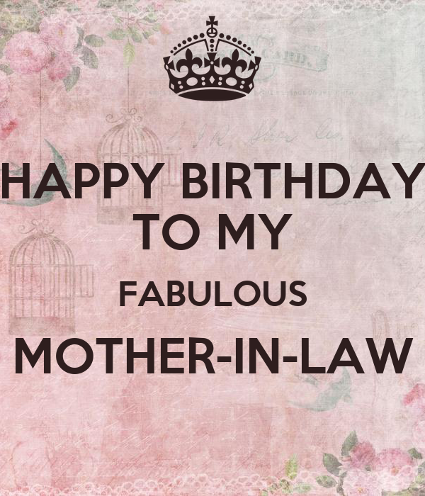 HAPPY BIRTHDAY TO MY FABULOUS MOTHER-IN-LAW