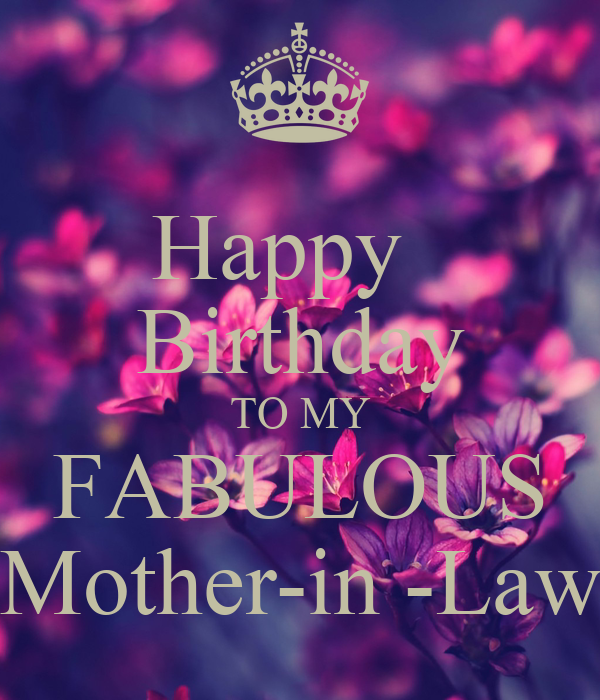 Happy Birthday TO MY FABULOUS Mother-in -Law Poster