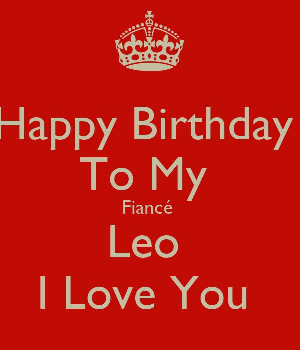 Happy Birthday To My Fiancé Leo I Love You