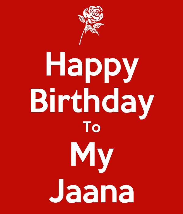 Happy Birthday To My Jaana Poster Soru Keep Calm O Matic