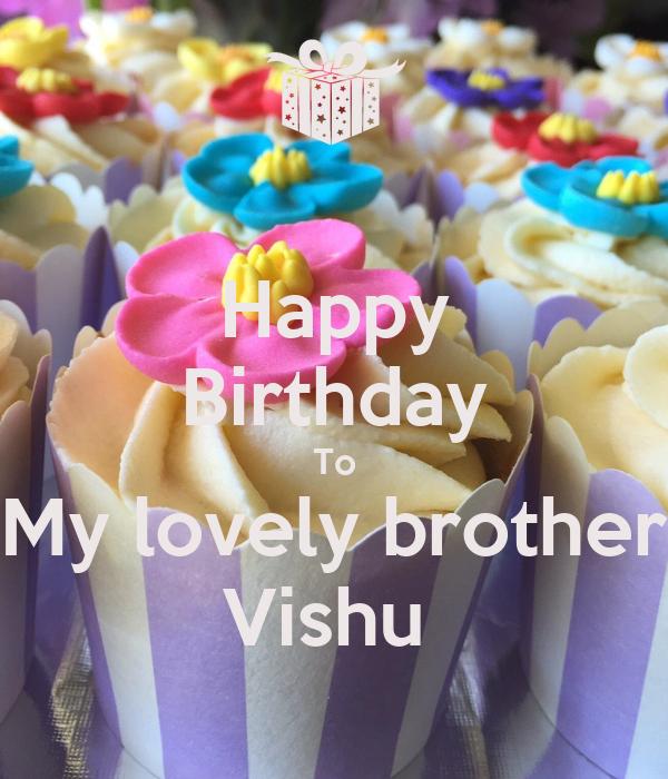 Happy Birthday To My Lovely Brother Vishu Poster Ammu Keep Calm