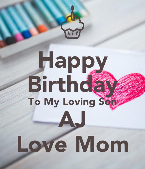 Happy Birthday To My Loving Son AJ Love Mom Poster ...