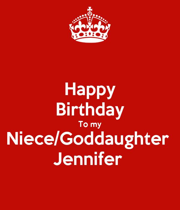 Happy Birthday To My Niece/Goddaughter Jennifer Poster