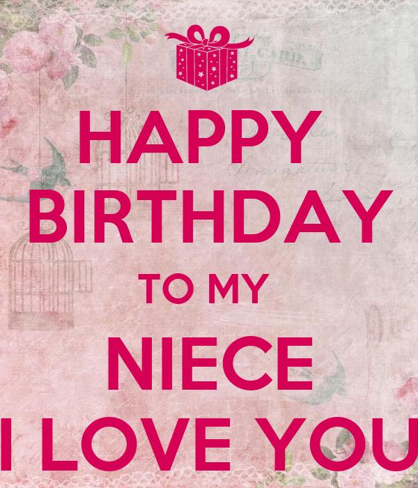 HAPPY BIRTHDAY TO MY NIECE I LOVE YOU Poster