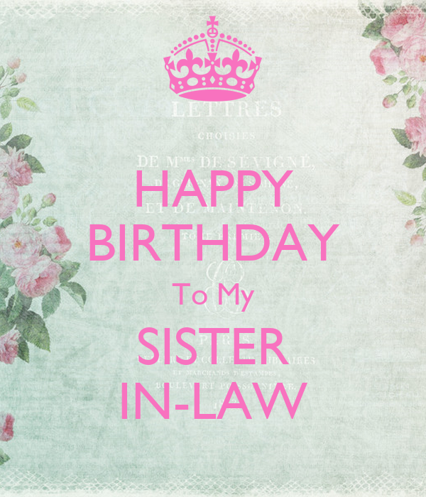 HAPPY BIRTHDAY To My SISTER IN-LAW Poster | Johnna | Keep ...