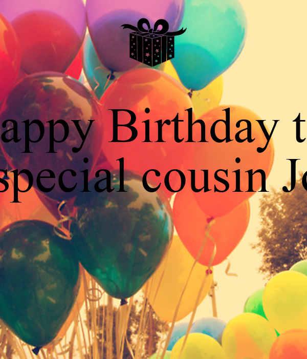 Happy Birthday to My special cousin Jovan - KEEP CALM AND ...