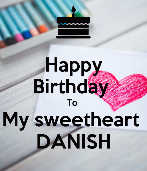 Happy Birthday To My Sweetheart DANISH Poster
