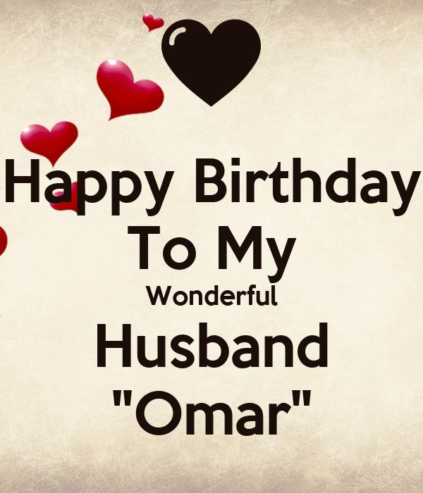 """Happy Birthday To My Husband: Happy Birthday To My Wonderful Husband """"Omar"""" Poster"""