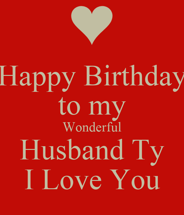 I Love You Husband Images Husband ty i love you