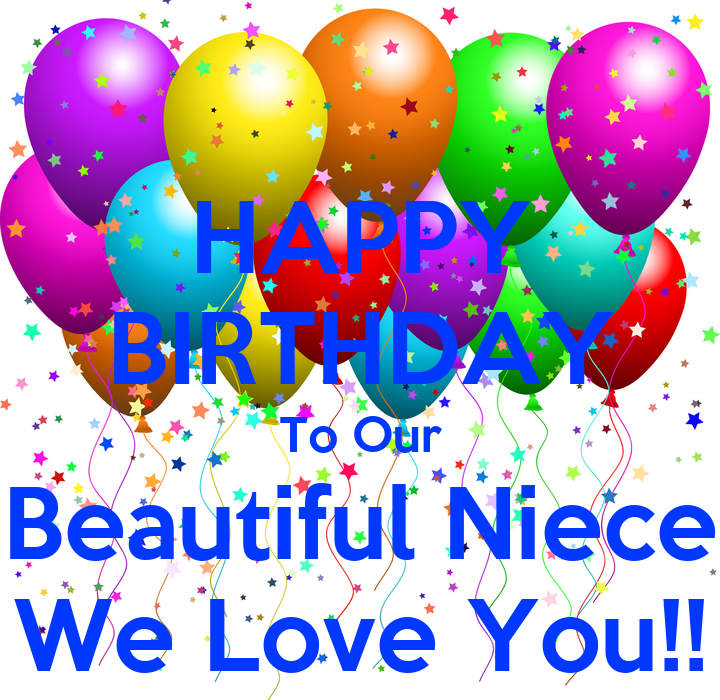 HAPPY BIRTHDAY To Our Beautiful Niece We Love You!! Poster